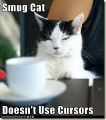 smug cat doesnt use cursors